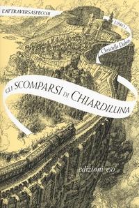Libro 2: Gli scomparsi di Chiardiluna
