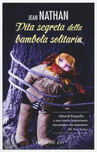 Vita segreta della bambola solitaria