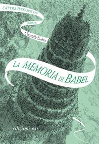 Libro 3: La memoria di Babel