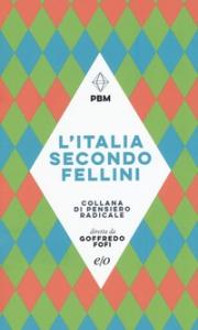 L'Italia secondo Fellini