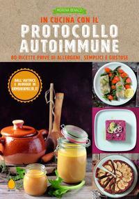 In cucina con il Protocollo autoimmune