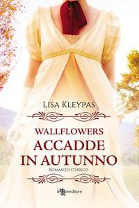 Wallflowers. [2]: Accadde in autunno