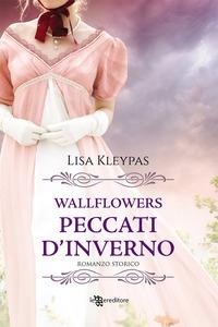 Wallflowers. [3]: Peccati d'inverno