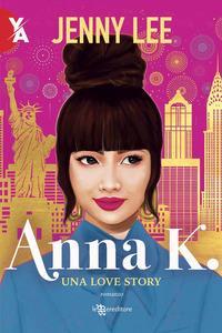Anna K. Una love story