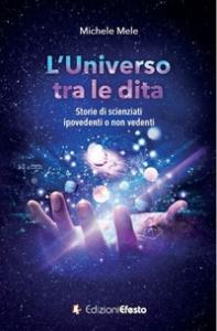 L'universo tra le dita