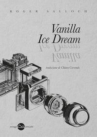 Vanilla ice dream