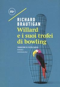 Willard e i suoi trofei di bowling