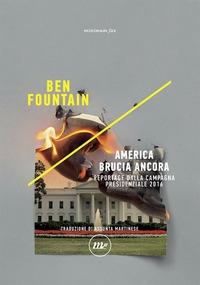 America brucia ancora
