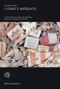 2: Sulla distruzione della vita nell'epoca della terza rivoluzione industriale