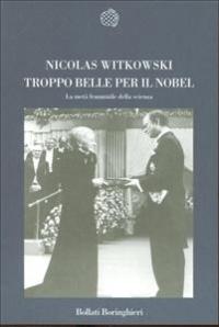 Troppo belle per il Nobel