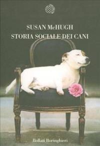 Storia sociale dei cani