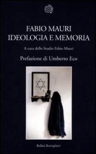 Fabio Mauri: ideologia e memoria