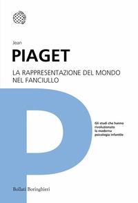La rappresentazione del mondo nel fanciullo / Jean Piaget ; introduzione di Guido Petter ; traduzione di Maria Villaroel