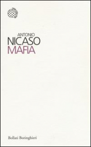 Mafia / Antonio Nicaso