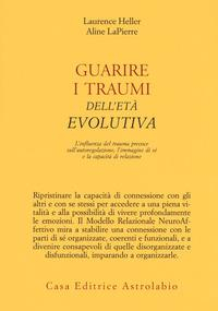 Guarire i traumi dell'età evolutiva