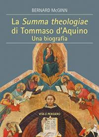 La Summa theologiae di Tommaso d'Aquino