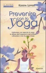 Prevenire con lo yoga