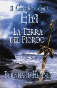 Il cavaliere degli elfi. [3]: La terra del fiordo