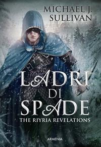 The Riyria revelations. Ladri di spade