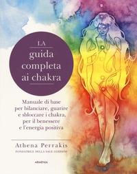 La guida completa ai chakra
