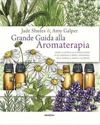 Grande guida alla aromaterapia