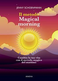 Il metodo Magical morning