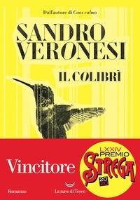 Il colibrì / Sandro Veronesi