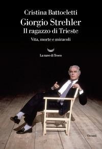 Giorgio Strehler, il ragazzo di Trieste