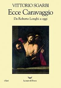 Ecce Caravaggio