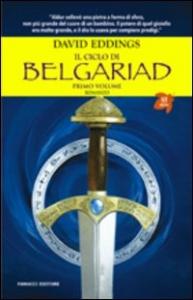 Il ciclo di Belgariad. 1: Il segno della profezia