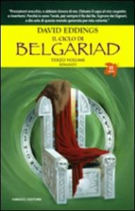 Il ciclo di Belgariad. 3: La fine del gioco
