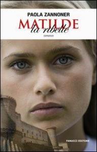 Matilde, la ribelle