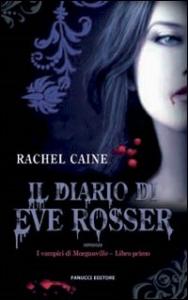 Libro 1: Il diario di Eve Rosser