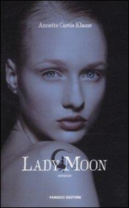 Lady Moon: romanzo
