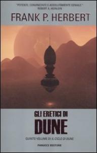 Il  ciclo di Dune. [5]: Gli eretici di Dune