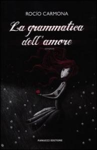 La grammatica dell'amore