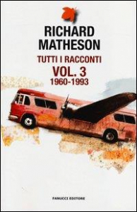Tutti i racconti. Vol. 3: 1960-1993