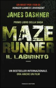 Maze Runner. [1]: Il labirinto