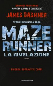 Maze Runner. [3]: La rivelazione