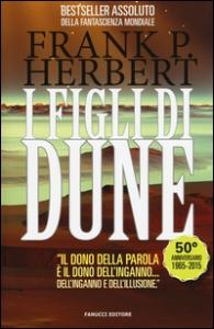 Il ciclo di Dune. 3: I figli di Dune