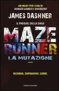 Maze runner. La mutazione
