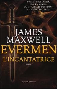 Evermen. [1]: L'incantatrice