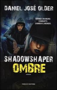 Shadowshaper. Ombre