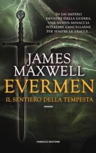 Evermen. [3]: Il sentiero della tempesta