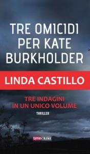 Tre omicidi per Kate Burkholder