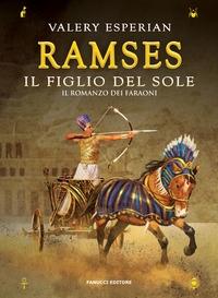 Il romanzo dei faraoni. 4: Ramses