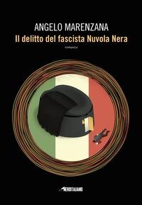 Il delitto del fascista Nuvola Nera