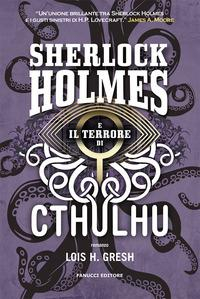 Sherlock Holmes e il terrrore di Cthulhu