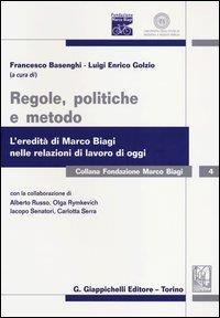 Regole, politiche e metodo