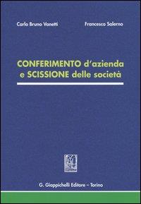 Conferimento d'azienda e scissione delle società